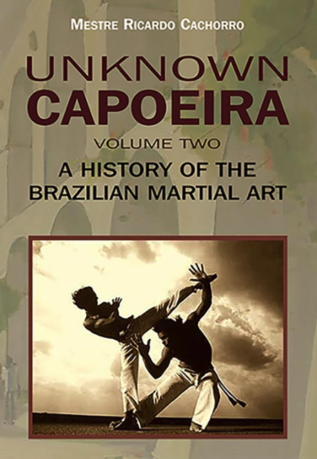 a history of capoeira martial arts from brazil Capoeira and self-defense mixed martial arts 29-8-2007 martial arts a history of capoeira martial arts from brazil a history of civil rights in the african.
